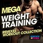 Compilation Mega weight training remixes workout collection avec DJ Kee / DJ Space'C / Speedmaster / Speedogang / Tnt, Technoboy, Tuneboy...