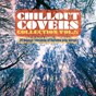 Compilation Chillout covers collection, vol. 5 avec Papik / Nadia Straccia / Sugarpie & the Candymen / Francesca Gramegna / Paolo Marini Latin Jazz Combo...