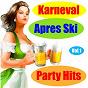 Compilation Karneval apres ski party hits, vol. 1 avec Bruhn, Bradtke / Ruger Niessen / Billy Mo, Tanzorchester Gert Wilden / Tanzorchester Gert Wilden / Hein Sattler...