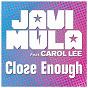 Album Close enough (feat. carol lee) de Javi Mula
