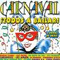 Compilation Carnaval: ¡todos a bailar! (2 horas de baile) avec Baccara / Puturru de Fua / Fernando Esteso / Maria Jesus Y Su Acordeon / Everaldo Jobim Y Su Orquesta...