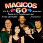 Compilation Mágicos 60 avec Tony Ronald / Jeanette / Lorenzo Santamaría / Micky / Karina