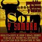 Compilation Sol y sombra : pasodobles de toros y toreros avec Maruja Lozano / Manolo Escobar / Juanita Reina / Antonio Molina / Orquesta Florida...