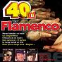 Compilation 40 no. 1 del flamenco avec Juanito Maravillas / Pepe Pinto / Fosforito / Nina de la Puebla / Duquende Con Manzanita...