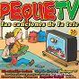Compilation Peque TV (las canciones de la tele) avec Los Pequeñines / Mireïa / Huna / Nins / Parchis 92...
