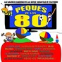 Compilation Peques de los 80 (las mejores canciones de las series y películas infantiles) avec Popy Con Regaliz / Grupo Menta / Parchis / Popitos / Nins...