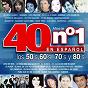 Compilation 40 años de no. 1 en español : los 50's, 60's, 70's y 80's avec Concha Velasco / Gloria Lasso / Andy Russell / José Guardiola / Los 5 Latinos...
