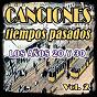 Compilation Canciones de tiempos pasados: los años 20 y 30, vol. 2 avec Billy Jones / Raquel Meller / Carlos Gardel / Ramoncita Rovira / Marcos Redondo...