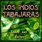 Album Los indios tabajaras: todos sus éxitos (remastered) de Los Indios Tabajaras