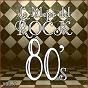 Album Lo mejor del rock de los 80: vol. 7 de Lo Mejor del Rock de Los 80