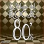 Album Lo mejor del rock de los 80: vol. 12 de Lo Mejor del Rock de Los 80