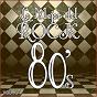 Album Lo mejor del rock de los 80: vol. 14 de Lo Mejor del Rock de Los 80
