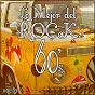 Album Lo mejor del rock de los 60: vol. 3 de Lo Mejor del Rock de Los 60