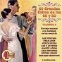 Compilation 40 grandes éxitos de los 40 y 50, vol. 3 (remastered) avec Agustin Lara Aguirre del Pino / Los Panchos / Ramon Manuel Pavon Argote / Enrique Montoya / Armando Trovaioli, Franco Giordano...
