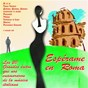 Compilation Espérame en roma avec Torrebruno / Gualtiero Malgoni, Luciano Beretta, Bruno Pallesi / Milva / Alberto Testa, Tony Renis / Tony Renis...