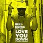 Album Love you down (feat. lenell brown) (ikki remix) de Dual One