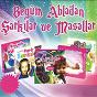 Compilation Begüm abla'dan sarkilar ve masallar avec Ceyhun Çelik / Ezgi Tunçer / Yusuf Bütünley / Zeki Ertunç / Mustafa Alevli
