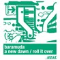 Album A new dawn / roll it over de Baramuda