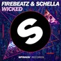 Album Wicked de Firebeatz & Schella