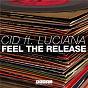 Album Feel the release (feat. luciana) de Cid