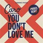Album You don't love me (phibes remix) de Caro Emerald