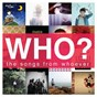 Compilation Who? (the songs from whoever) avec Valley Runner / ?????? / Bhode Tanit / Captain Jack / Make Me Fat...