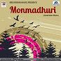 Compilation Monmadhuri avec Deep / Puja / Bijoy Kashyap / Raaj / Jaya