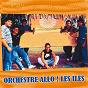 Album Les îles de Orchestre Allo