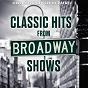 Album Classic hits from broadway shows de Orchestra of Sergio Rafael