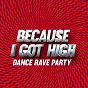 Album Because I got high - dance rave party de L.A. Session Singers