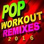 Album Pop workout remixes 2016 de Workout Remix Factory