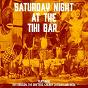 Compilation Saturday night at the tiki bar avec The Sandpipers / Bill Justis / Mongo Santamaría / The Tokens / The Byrds...