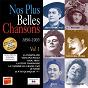 Compilation Nos plus belles chansons, vol. 1: 1890-1905 avec Robert Couzinou / Vanni Marcoux / Christian Paccou / Malloire / Aristide Bruant...
