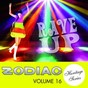 Compilation Rave up (zodiac heritage series, vol. 16) avec The Sierras / Four Fours / Sandy Edmonds / Newsounds / The Rayders...