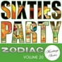 Compilation Sixties party (zodiac heritage series, vol. 20) avec The Sundowners / The Freddie Keil Five / Allison Durbin / Ray Columbus & the Invaders / Bill & Boyd...