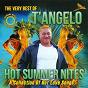 Album The very best of T'angelo - hot summer nites de T'angelo