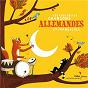 Compilation Les plus belles chansons allemandes et françaises avec Lukas Behrendt / Niels Behrendt / Florian Chiapello / Gabriel Chiapello / Valentin Chiapello...