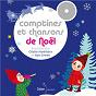 Compilation Comptines et chansons de Noël avec Raymond Vincy / Le Chœur des Enfants / Natalie Tual / Gilles Belouin / G. Delahaye...